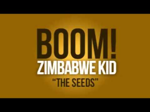 Zimbabwe Kid - The Seeds  @zimbabwekid
