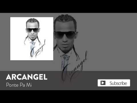 Ponte Pa' Mi (Audio) - Arcangel (Video)