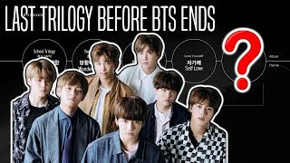 Gambar cover LAST TRILOGY BEFORE BTS ENDS the