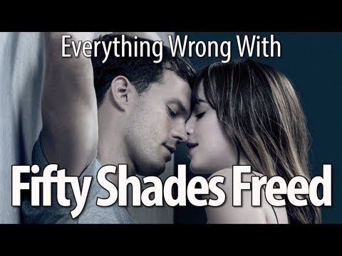 Everything Wrong With Fifty Shades Freed