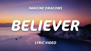 Imagine Dragons   Believer (Lyrics)