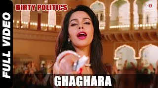 Ghaghara - Official Song Video - Dirty Politics