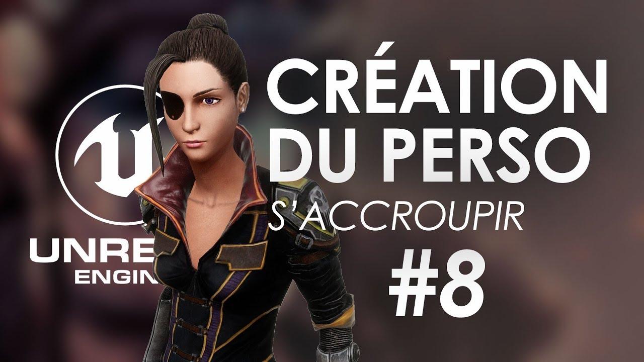Position accroupie - Créer son jeu Unreal Engine 4