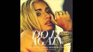 [Audio] Pia Mia ft. Tyga & Chris Brown - Do It Again