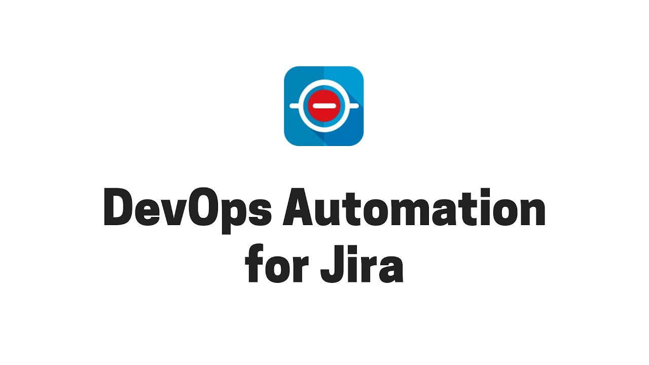 No-code, low-code DevOps automation for Jira