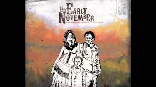 Is It My Fault? - The Early November
