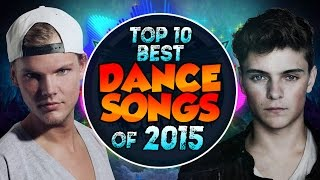 Top 10 Best Dance/EDM Songs of 2015