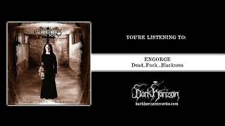 "ENGORGE ""Dead...Fuck...Blackness"" (Full Album)"