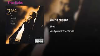 2Pac - Young Niggaz | Subtitulada al Español