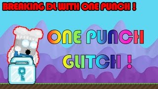 Growtopia Glitch | 1 Punch Glitch ! Break Dl With 1 Punch !