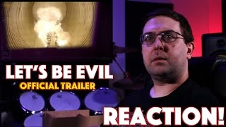 REACTION Lets Be Evil Official Trailer  SciFi Horror Movie 2016
