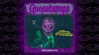 DreamReaper - Goosebumps Theme [Official Audio]