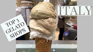 TOP 5 GELATO SHOPS IN ITALY!