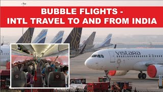 Bubble Flights marks a comeback of international travel to and from India