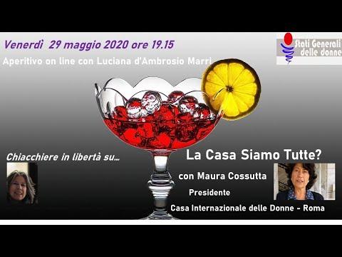 29/05/2020 Aperitivo con... Maura Cossutta - #StatiGeneraliDelleDonne