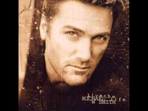 Michael W. Smith - Let Me Show You the Way