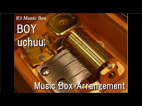BOY/uchuu