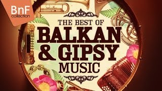 The Best of Balkan & Gipsy Music