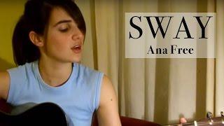 Bic Runga- Sway (Ana Free acoustic cover)