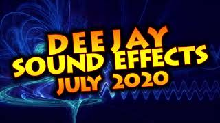 DJ SOUND EFFECTS JULY 2020/ dj drops & efx