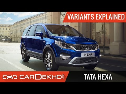 Tata Hexa Variants Explained