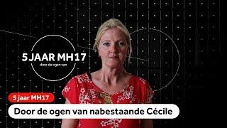 MH17: Cecile verloor haar zus, zwager, neefje en nichtje
