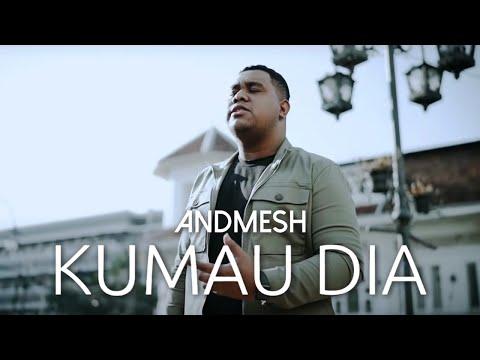 Andmesh - Kumau Dia (Official Music Video)