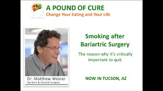 Smoking after Bariartric Surgery - Why is it important to quit?