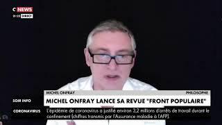 Michel Onfray annonce sa nouvelle revue Front Populaire sur CNews,  Soir info 22/04/2020