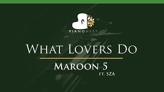 Maroon 5   What Lovers Do Ft. SZA   LOWER Key (Piano Karaoke  Sing Along)