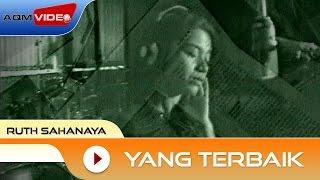Download lagu Ruth Sahanaya Yang Terbaik Mp3