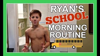 RYAN'S SCHOOL MORNING ROUTINE