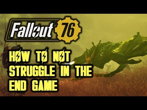 Fallout 76 - How to Not Struggle in the End Game