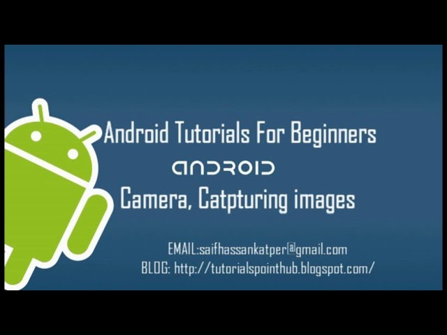 Android Camera tutorial for Beginners