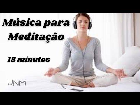 Msica para Meditao 15 minutos Alivie a tenso e a ansiedade, reduza o estresse, relaxar