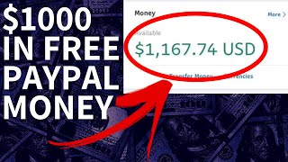 How To Make $1000 Dollars In Free PayPal Money Fast!   Get PayPal Money Free in 2019! (No Surveys)