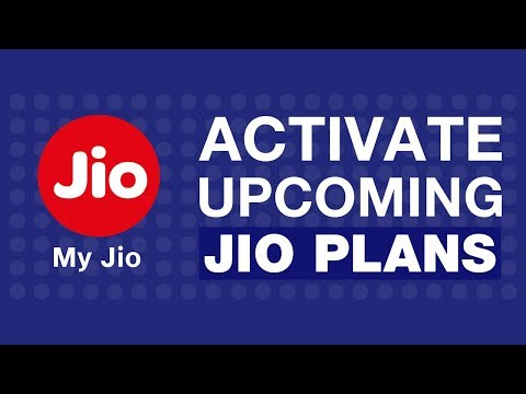 How to Activate Upcoming plans using MyJio App?