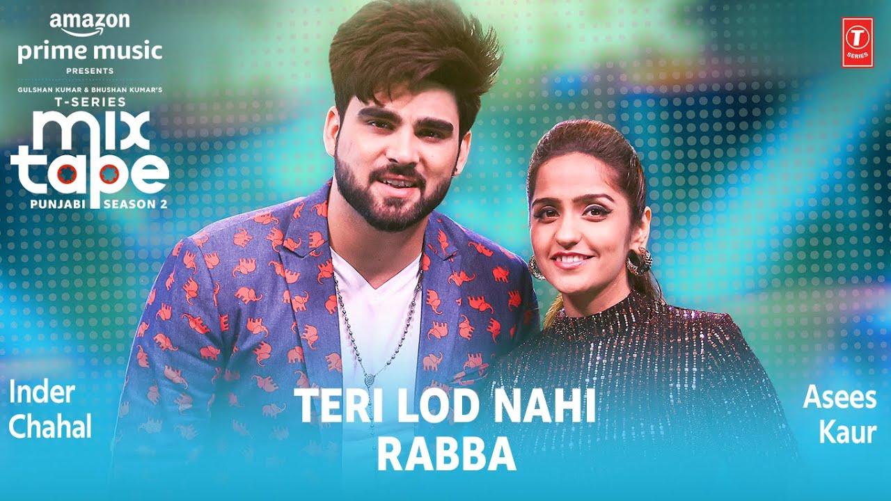 Teri Lod Nahi/ Rabba Lyrics by Inder Chahal/ Asees Kaur -  Lyrics