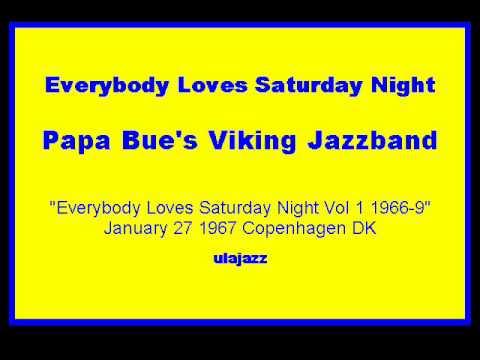 Papa Bue's VJB 1967 Everybody Loves Saturday Night online metal music video by PAPA BUE JENSEN