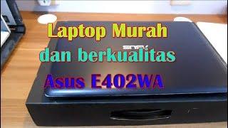 Asus E402WA Amd E2 6110 Quad Core Termurah Dan Berkualitas