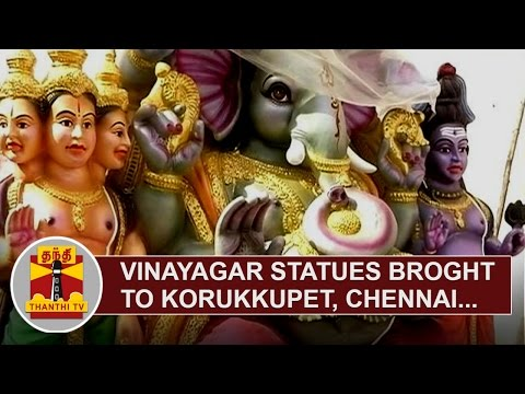 Vinayagar-Statues-brought-to-Korukkupet-Chennai-ahead-of-Ganesh-Chaturthi-Thanthi-TV
