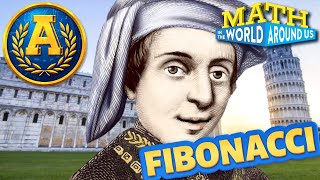 """Math in the World Around Us: Fibonacci Sequence"" by Adventure Academy"