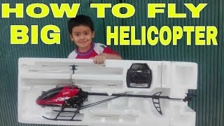 How To Fly Remote Control Helicopter Big Size | Large scale RC Helicopter