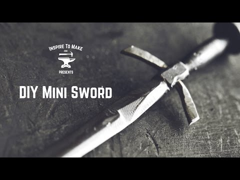 Forge Your Own Mini-Sword With A Hammer, Nails And A Blowtorch