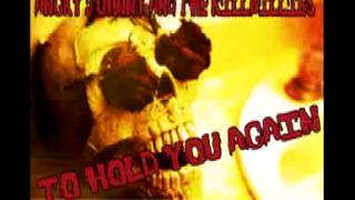 Angry Johnny And The Killbillies-To Hold You Again
