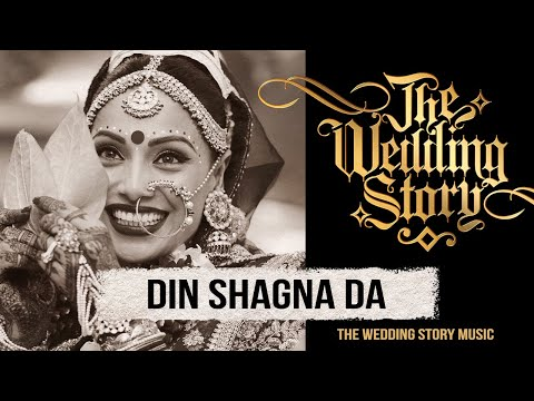 Download Din Shagna Da - The 2019 Bridal Entry Song by The Wedding Story HD Mp4 3GP Video and MP3