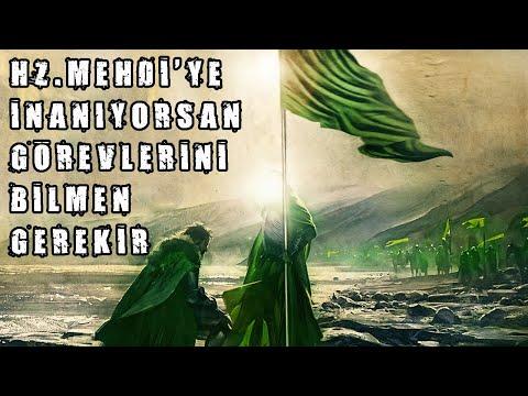 Hz. Mehdi'ye İnananların Görevleri!