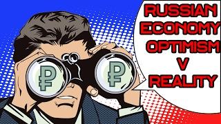 The Future Of Russian Economy: Optimism vs Reality