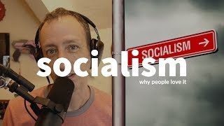 SOCIALISM, the big S word! Is it coming and why?