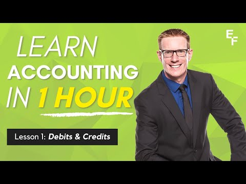 Learn Accounting in 1 HOUR  First Lesson: Debits and Credits